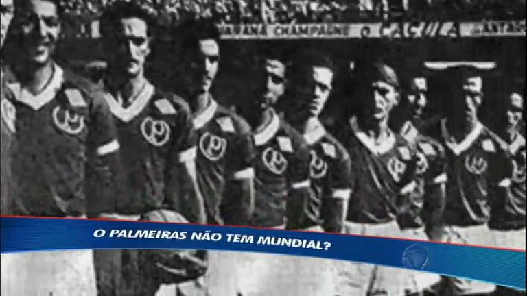 Palmeiras não tem Mundial? Esporte Fantástico vai atrás da resposta