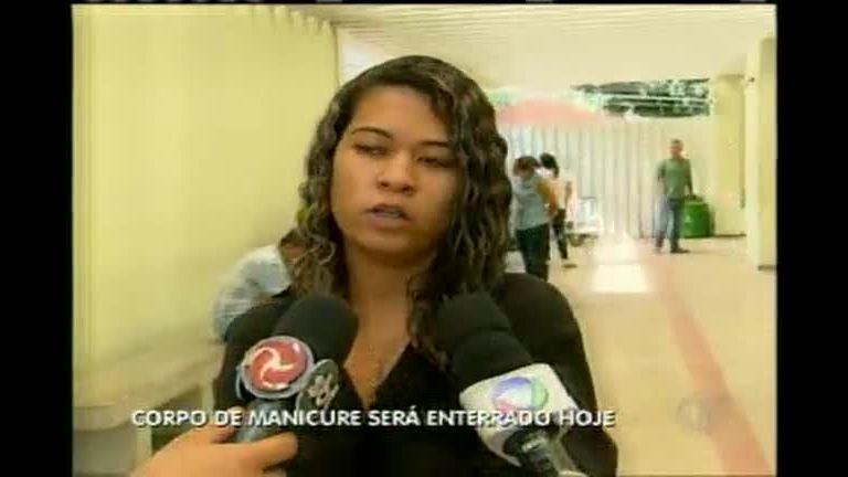 Corpo de manicure é liberado para enterro - Minas Gerais - R7 ...