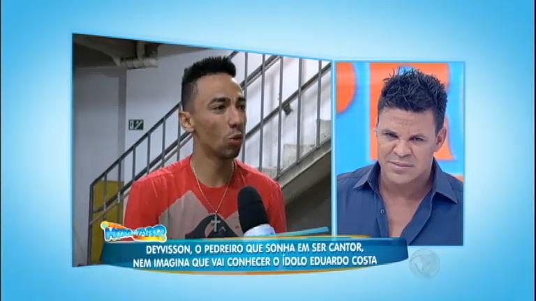 Pedreiro que sonha em ser cantor conhece o ídolo Eduardo Costa ...