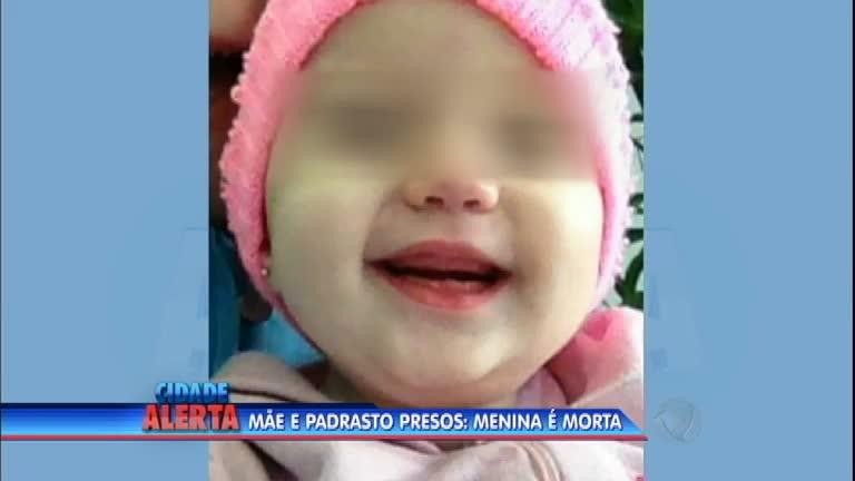 Mãe e padrasto são presos acusados de matar menina de dois anos
