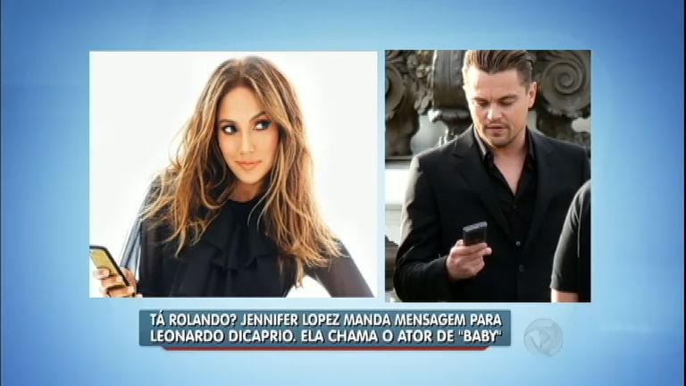 "Tá rolando? Jennifer Lopez chama Leonardo Di Caprio de ""Baby ..."
