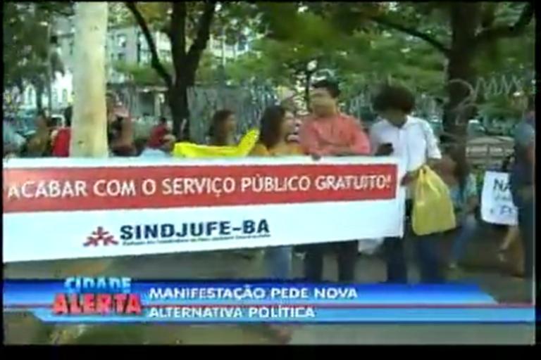 Manifestação pede nova alternativa política