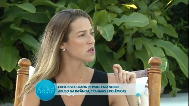 Exclusivo: Luana Piovani revela que sofreu abuso sexual na infância