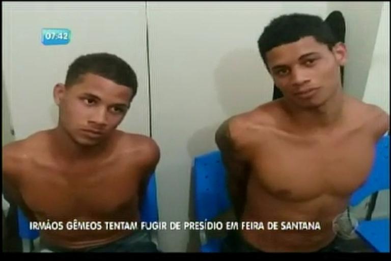 Irmãos Gêmeos tentam fugir de presídio em Feira de Santana ...