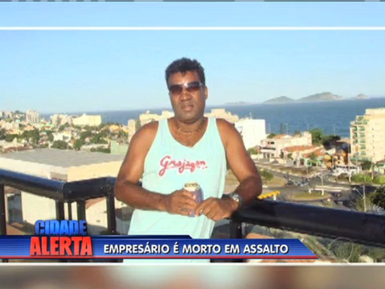Empresário é morto durante assalto em Macaé - Rio de Janeiro - R7 ...
