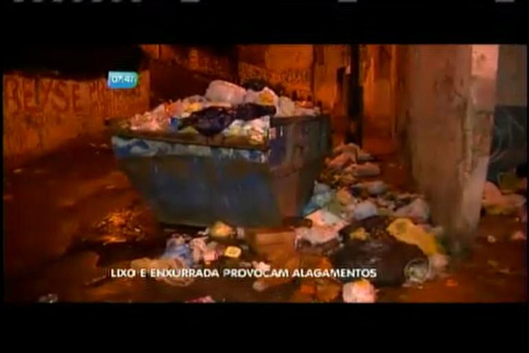 Lixo e enxurrada provocam alagamentos - Bahia - R7 Bahia no Ar