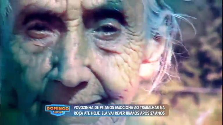 Idosa de 95 anos que ainda trabalha na roça reencontra irmãos que ...