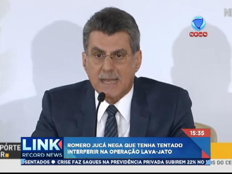 Romero Jucá nega que tenha tentado interferir na Operação Lava ...