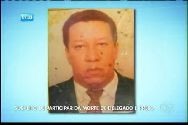 Suspeito de participar da morte de delegado é preso