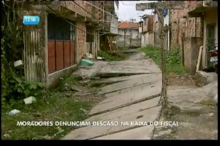 Moradores denunciam descaso na Baixa do Fiscal