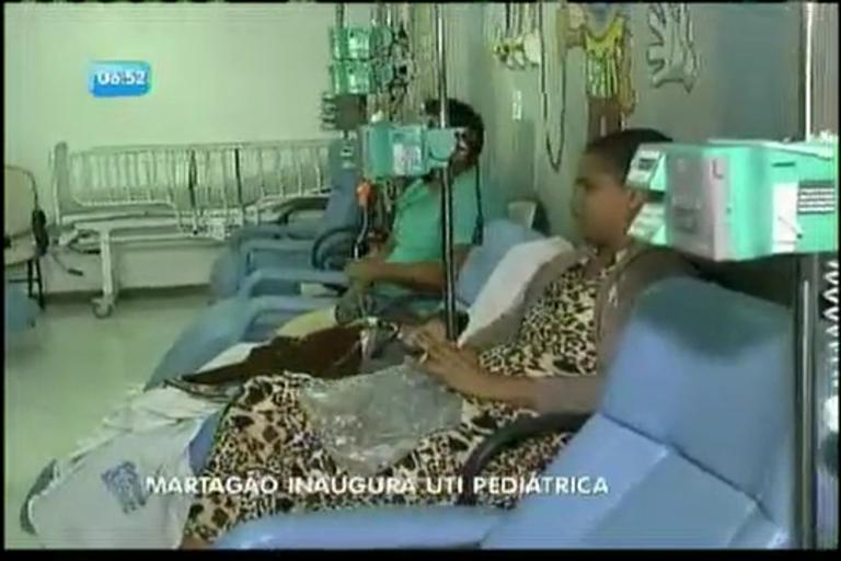 Martagão inaugura UTI pediátrica