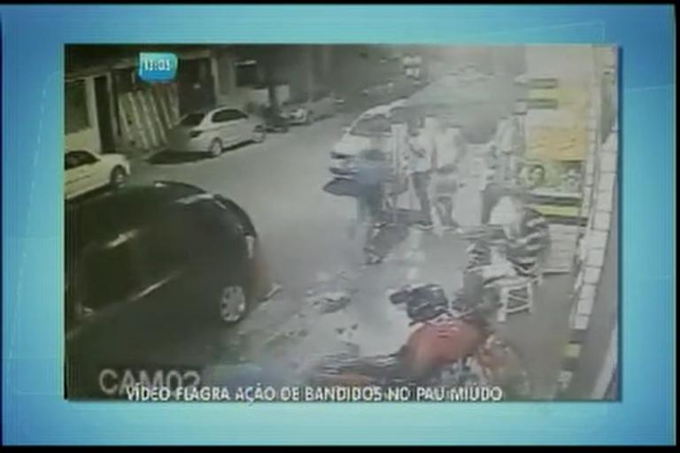 Vídeo flagra ação de bandidos no Pau Miúdo - Bahia - R7 Balanço ...