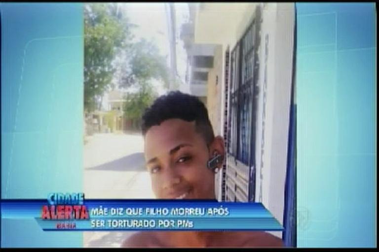 Mãe diz que filho morreu após ser torturado por PMs - Bahia - R7 ...