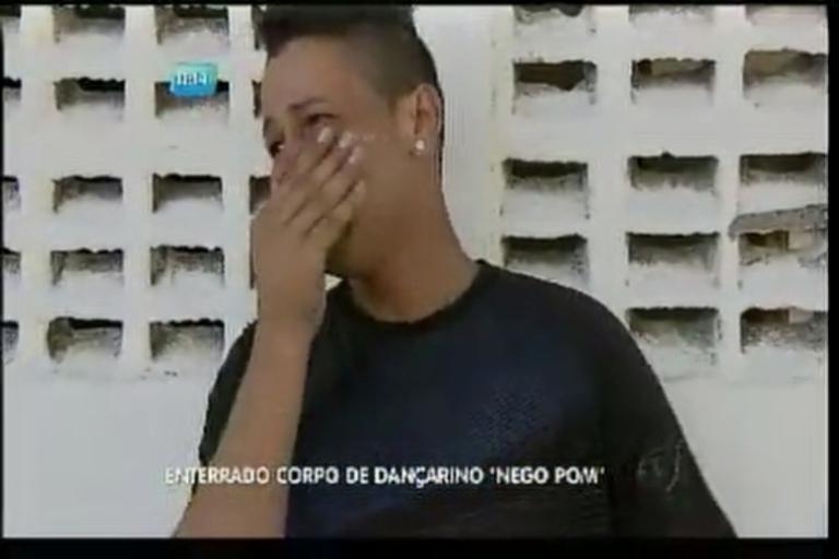 Enterrado corpo de dançarino Nego Pom - Bahia - R7 Balanço ...