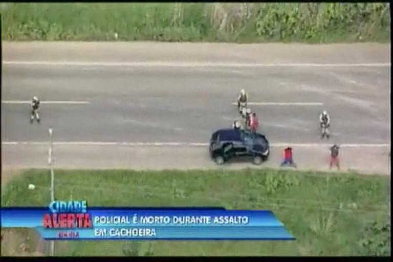 Policial é morto durante assalto em Cachoeira - Bahia - R7 Cidade ...