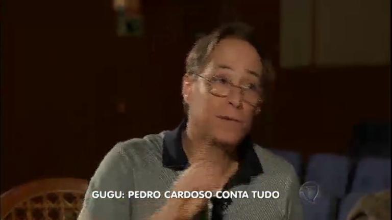 Em entrevista a Gugu, Pedro Cardoso explica declaração polêmica ...