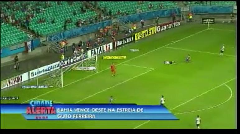 Bahia vence Oeste na estreia de Guto Ferreira