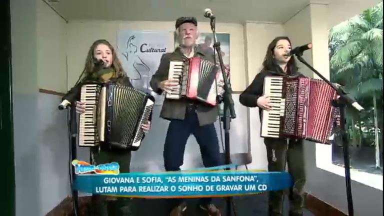 """""""As Meninas da Sanfona"""": Giovana e Sofia lutam para realizar ..."""