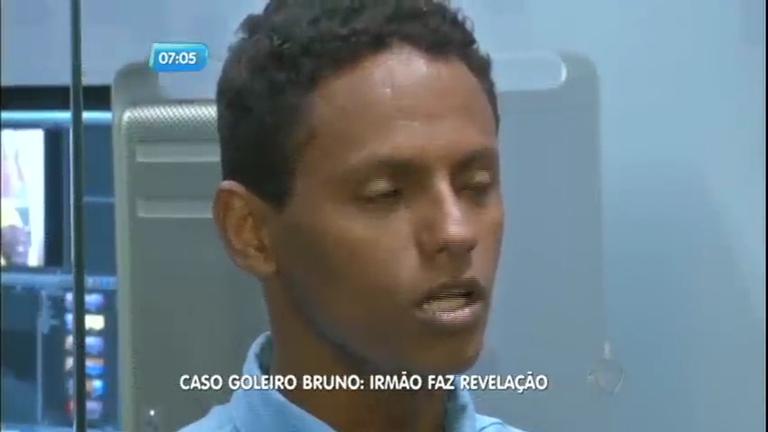 Irmão do ex-goleiro Bruno diz que sabe onde está o corpo de Eliza ...