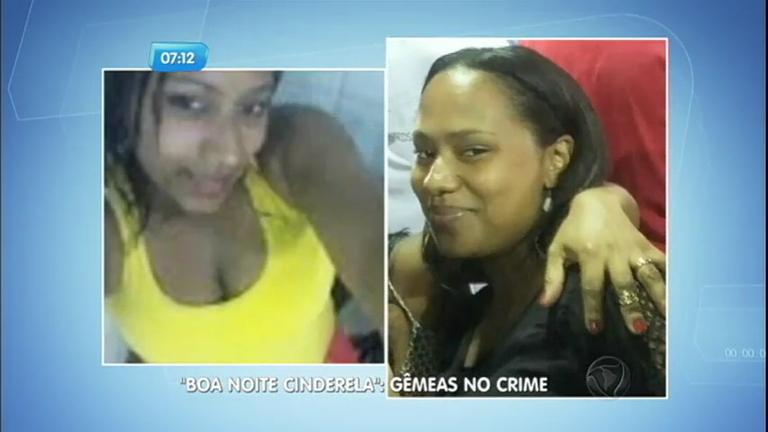 """Gêmeas são acusadas de aplicar o golpe """"Boa Noite Cinderela"""" em ..."""