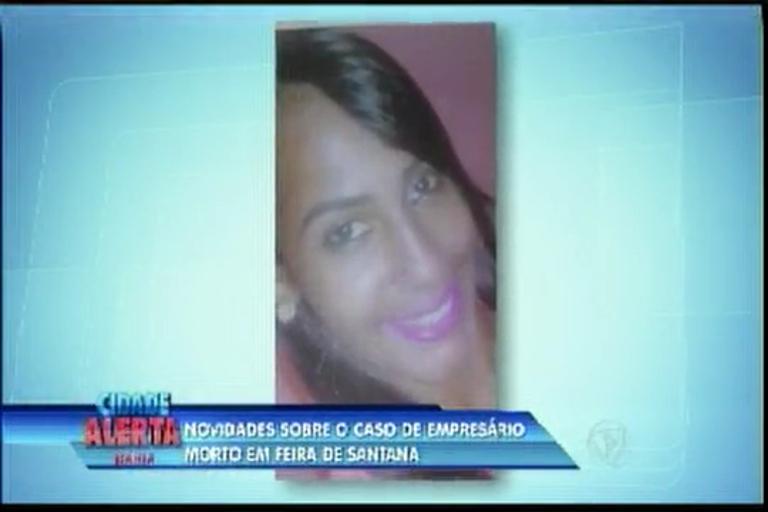 Novidades sobre caso de empresário encontrado morto em Feira de ...
