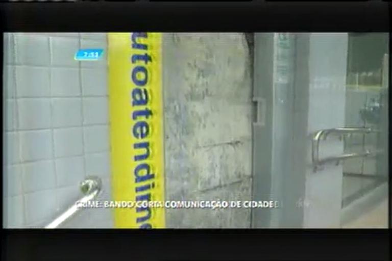 Bandidos cortam comunicação de cidade para invadir agência…