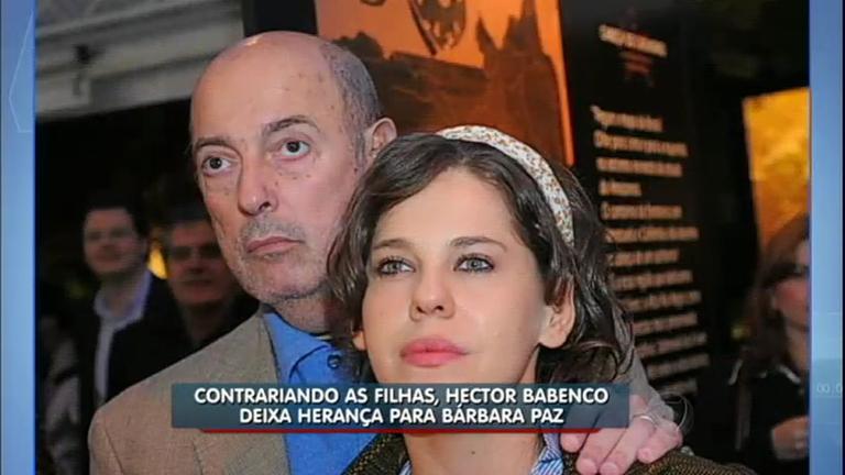 Hora da Venenosa: contrariando as filhas, Hector Babenco deixa herança para Bárbara Paz