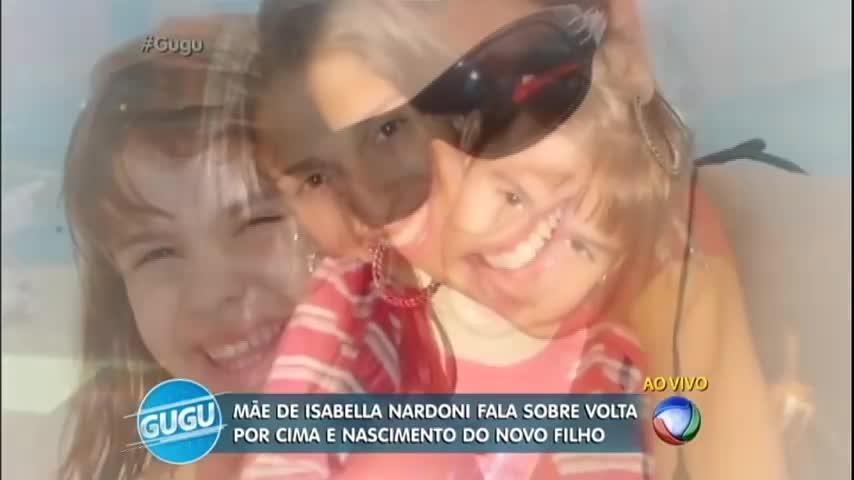 Exclusivo: mãe de Isabella Nardoni fala sobre nascimento…