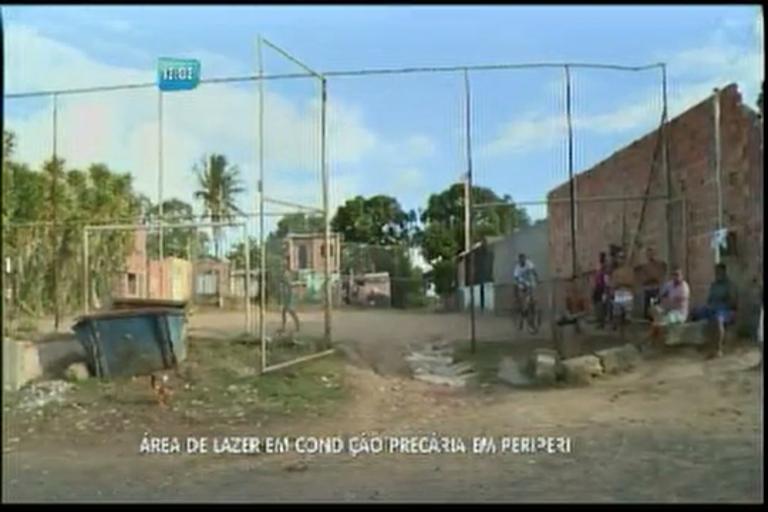 Área de lazer em Periperi está em condições precárias - Bahia - R7 ...