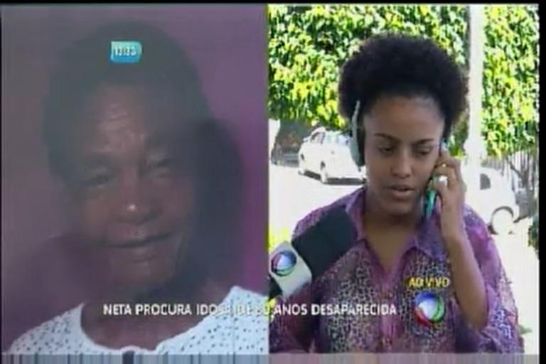 Neta procura idosa de 80 anos desaparecida - Bahia - R7 Balanço ...