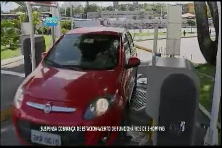 Suspensa cobrança de estacionamento de funcionários de Shopping