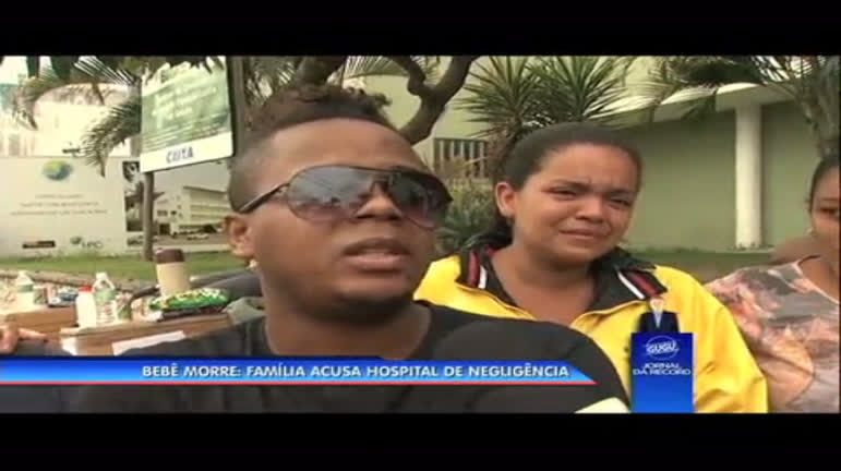 Bebê morre e família acusa hospital de negligência - Rio de Janeiro ...