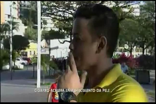 Cigarro acelera envelhecimento da pele - Bahia - R7 Bahia no Ar