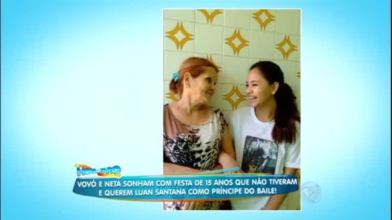 Vó e neta fãs de Luan Santana sonham com festa de debutante ...