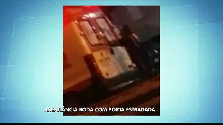 Ambulância do Samu é flagrada em atividade com problemas na porta