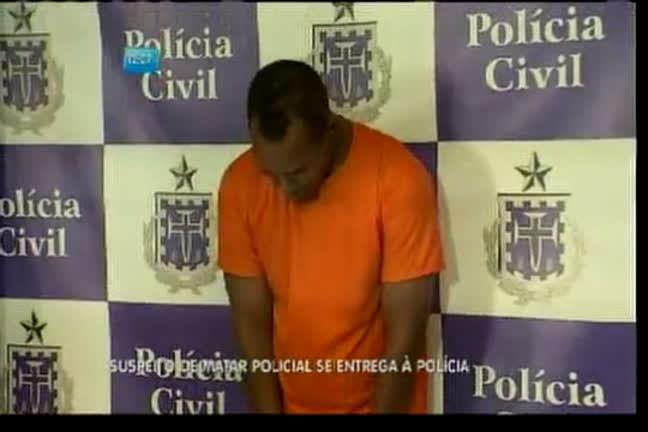 Suspeito de matar policial se entrega à polícia