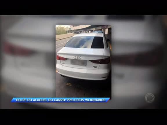 Golpe do aluguel do carro: prejuízos milionários