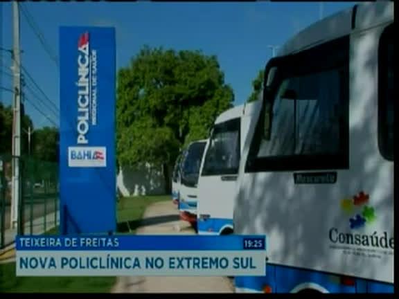 Policlínica Regional do Extremo Sul é inaugurada em Teixeira de Freitas
