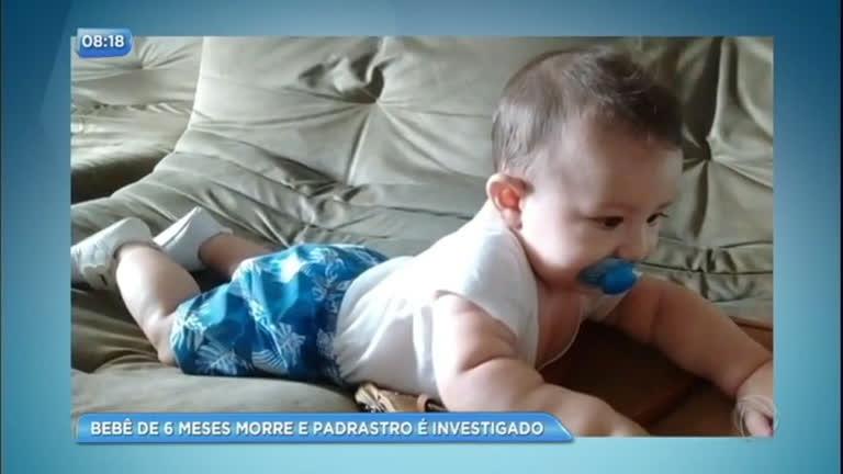 Padrasto é Investigado Por Morte De Bebê De 6 Meses Recordtv R7