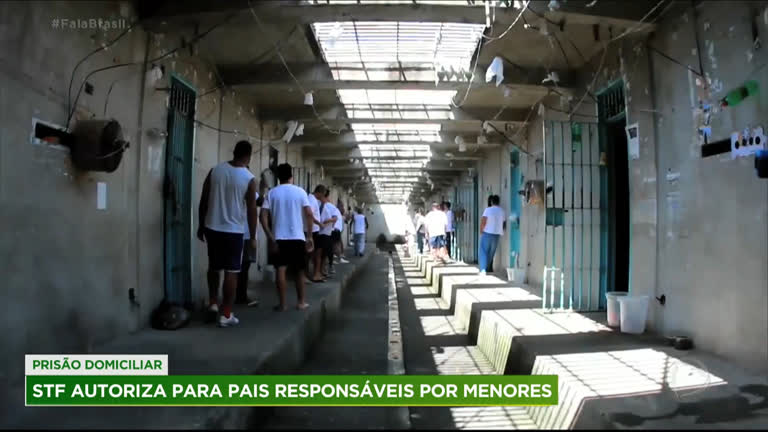 STF concede prisão domiciliar aos pais responsáveis por menores e pessoas  com deficiência - RecordTV - R7 Fala Brasil