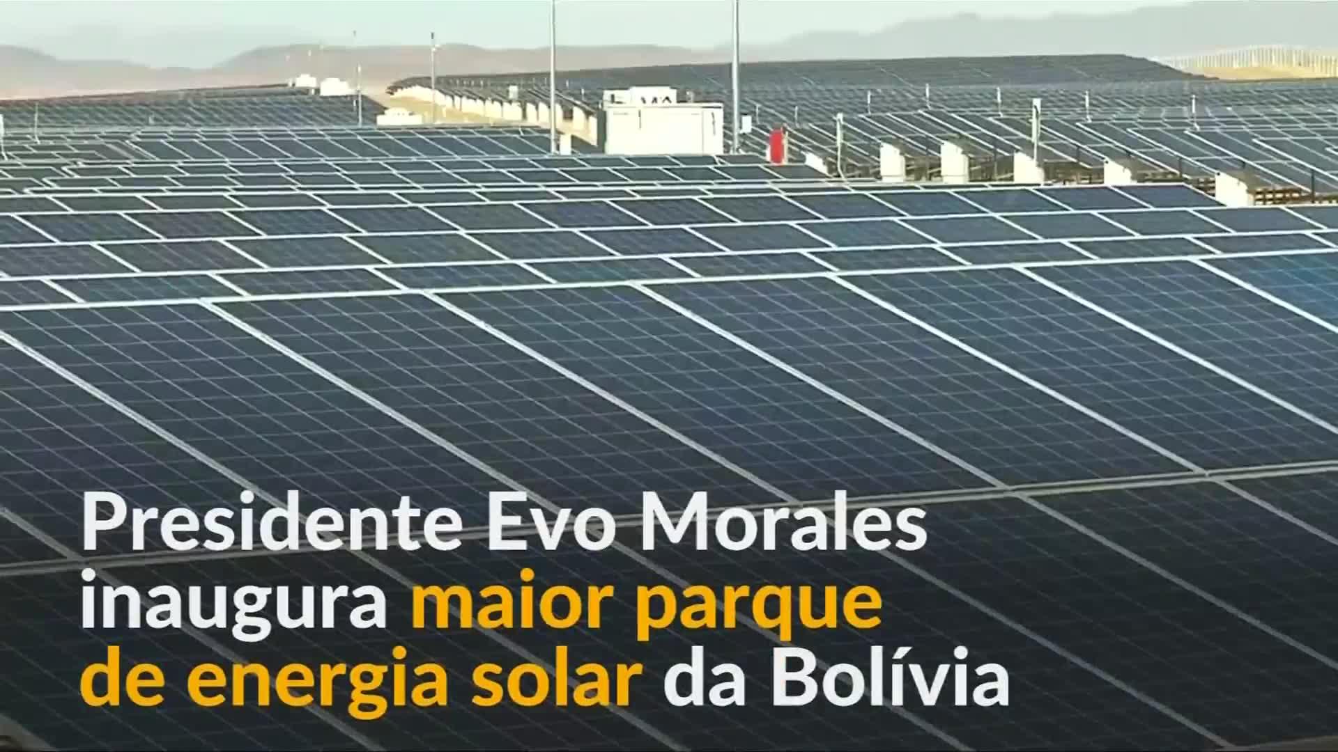 Evo Morales inaugura maior parque de energia solar da Bolívia
