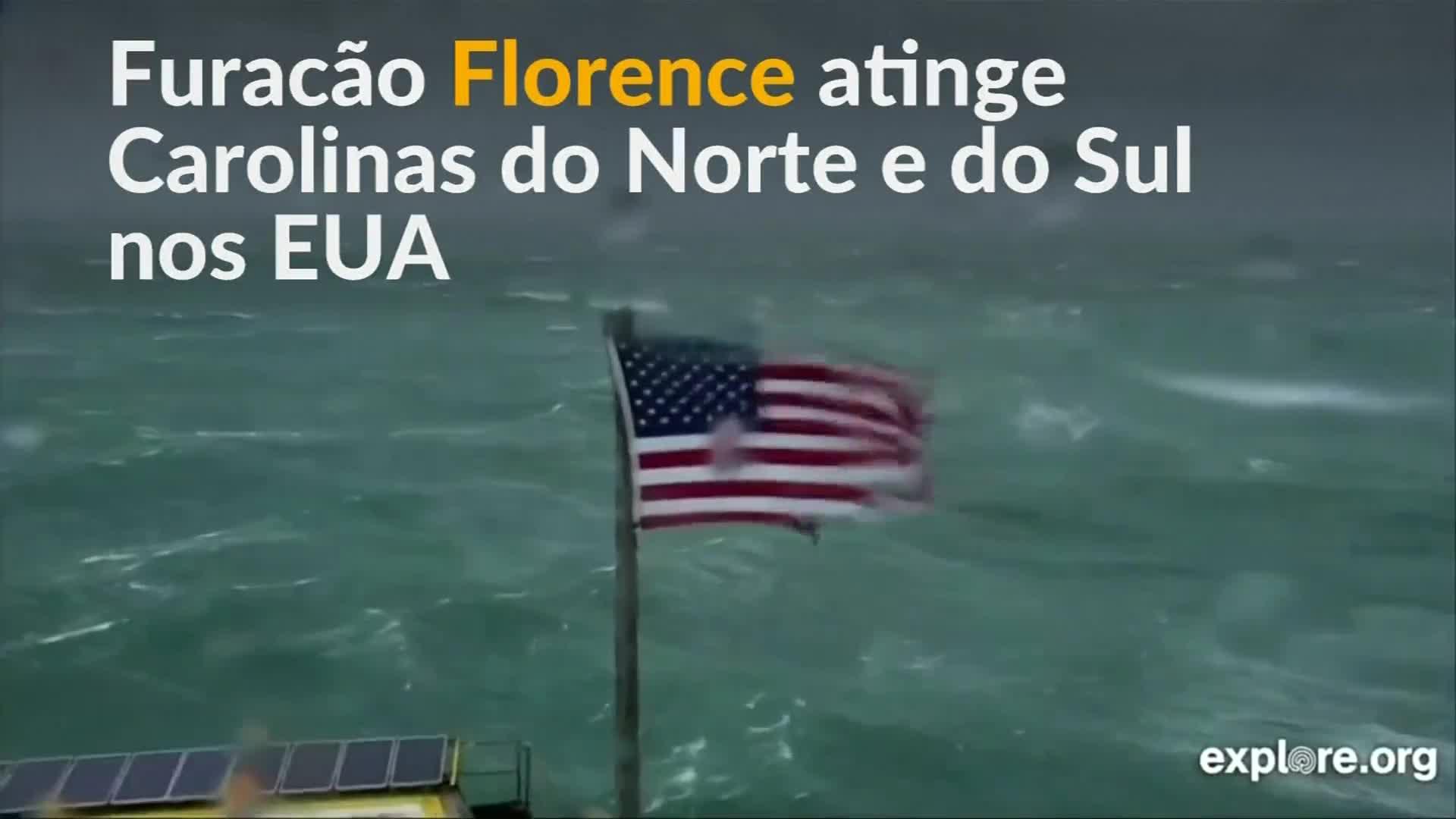 Furacão Florence chega aos EUA e deve permanecer por até 3 dias